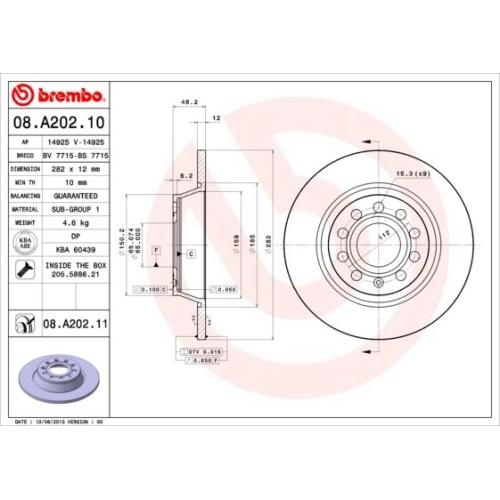 Brake Disc BREMBO 08.A202.11 COATED DISC LINE AUDI SEAT SKODA VW VW (FAW)